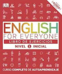English for everyone Nivel Inicial 1  - Libro de ejercicios