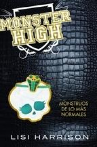 Monster High 2. Monstruos de lo más normales