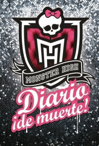 Monster High. Diario ¡de muerte!