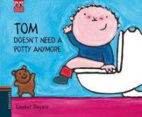 Tom Doesn t need a Potty Anymore