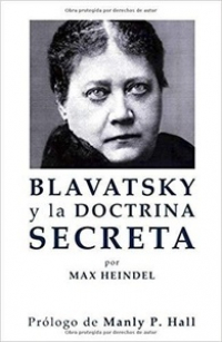 Blavatsky y la doctrina secreta