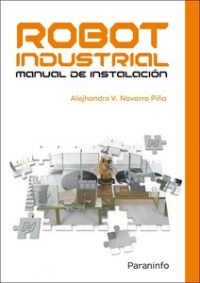 Robot industrial. Manual de instalación