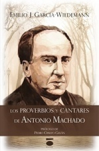 Antonio Machado: proverbios y canciones
