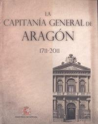 Capitanía General de Aragón 1711-2011